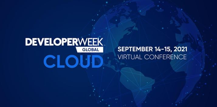 DeveloperWeek Global Cloud 2021 (September 14-15)